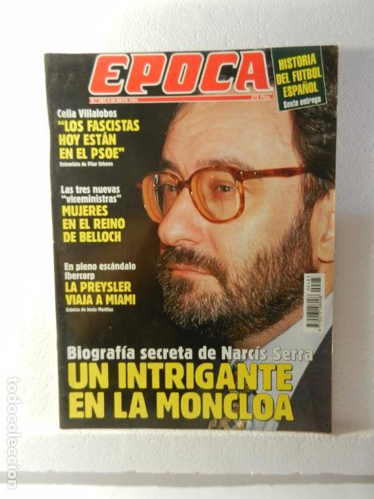 REVISTA EPOCA 30 DE MAYO DE 1994 Nº 483. PERIODISTAS INSPECCIONADOS POR EL FISCO. (Coleccionismo - Revistas y Periódicos Modernos (a partir de 1.940) - Revista Época)