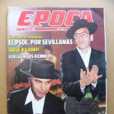 Collectionnisme de Magazine Época: EPOCA Nº 59 JOVENES KENNEDY ADRIAN PIERA MUNDIAL FUTBOL MEXICO 86 TORRENTE BALLESTER GADAFI. Lote 93188750