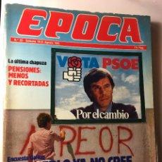 Collectionnisme de Magazine Época: RAL295 REVISTA EPOCA. J. CAMPMANY.Nº 23. 19 AGO 1985. ENCUESTA GALLUP EL PUEBLO NO CREE A FELIPE.. Lote 98640519