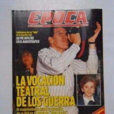 Collectionnisme de Magazine Época: REVISTA EPOCA Nº 280. 16 JULIO 1990. ALFONSO GUERRA-VICKY LARRAZ-NIEVES HERRERO. Lote 103187923