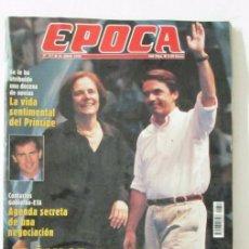 Coleccionismo de Revista Época: EPOCA 747 1999 AZNAR GANA ELECCIONES, PRINCIPE FELIPE, ETA, EMANUEL UNGARO, BORJA CASANI. Lote 105363175