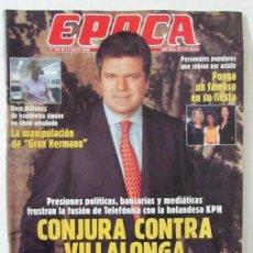Coleccionismo de Revista Época: EPOCA 794 2000 GRAN HERMANO, VILLALONGA, LUIS BUÑUEL, ELIANCITO, FATIMA, LUISA FERNANDA RUDI. Lote 105363251