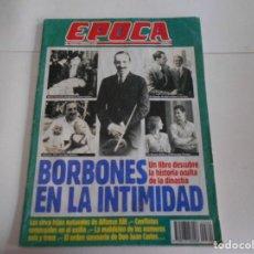 Coleccionismo de Revista Época: EPOCA Nº 364, FEBRERO 1992/ BORBONES EN LA INTIMIDAD: HIJOS ILEGITIMOS, CONFLICTOS CONYUGALES,. Lote 107011203