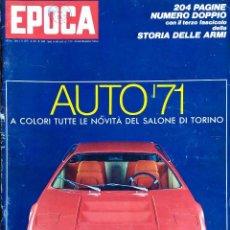 Coleccionismo de Revista Época: EPOCA.Nº 1049. AUTO 71. SALON DE TORINO. REVISTA EN ITALIANO. Lote 114322895