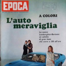 Coleccionismo de Revista Época: EPOCA. Nº 911. MARZO 1968. EL AUTOMOVIL MARAVILLOSO. REVISTA EN ITALIANO. Lote 114323359