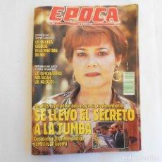 Coleccionismo de Revista Época: REVISTA ÉPOCA 295 29 OCTUBRE 1990 ANGELES LÓPEZ SE LLEVÓ EL SECRETO A LA TUMBA . Lote 115590783