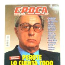 Coleccionismo de Revista Época: EPOCA PEROTE LO CUENTA TODO Nº553 OCTUBRE 1995. Lote 118483739