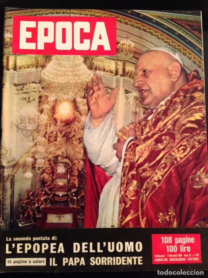 REVISTA EPOCA Nº 423 EN ITALIANO NOVIEMBRE 1958 (Coleccionismo - Revistas y Periódicos Modernos (a partir de 1.940) - Revista Época)