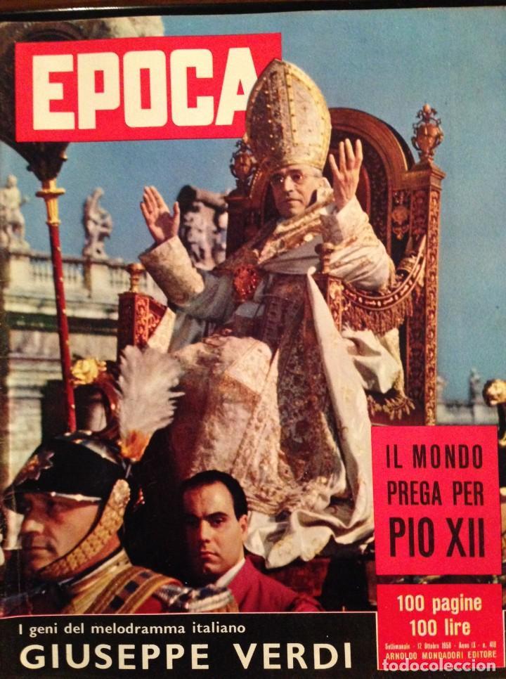 REVISTA EPOCA Nº 419 EN ITALIANO OCTUBRE 1958 PIO XII (Coleccionismo - Revistas y Periódicos Modernos (a partir de 1.940) - Revista Época)