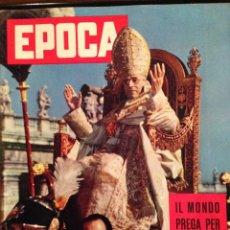 Coleccionismo de Revista Época: REVISTA EPOCA Nº 419 EN ITALIANO OCTUBRE 1958 PIO XII. Lote 120928867