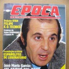 Coleccionismo de Revista Época: EPOCA 49 SILVIA MUNT JOSE MARIA GARCIA RAUL MORODO GUERRA CIVIL CAPITULO 16 VOLKSWAGEN PASSAT. Lote 128721931