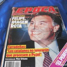 Coleccionismo de Revista Época: EPOCA FELIPE IMAGEN ROTA N33 NOVIEMBRE 1985. Lote 204997681