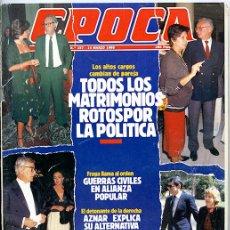 Collectionnisme de Magazine Época: ÉPOCA. Nº 157. 14 MARZO 1988. 146 PP. 'TODOS LOS MATROMINIOS ROTOS POR LA POLÍTICA'. Lote 142890642