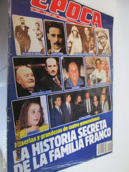 REVISTA EPOCA Nº 212 - 3 ABRIL 1989 - HISTORIA SECRETA DE LA FAMILIA FRANCO (Coleccionismo - Revistas y Periódicos Modernos (a partir de 1.940) - Revista Época)