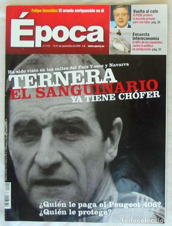 REVISTA ÉPOCA - Nº 1115 SEPTIEMBRE 2006 - VER INDICE Y DESCRIPCIÓN (Coleccionismo - Revistas y Periódicos Modernos (a partir de 1.940) - Revista Época)