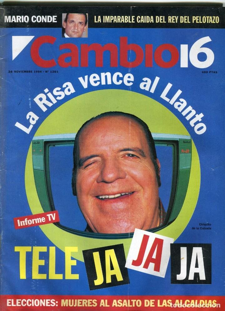 CAMBIO 16 Nº 1201 - CHIQUITO DE LA CALZADA/LA TELERISA- TOM CRUISE-CARMEN ALBORCH NOVIEMBRE - 1994 (Coleccionismo - Revistas y Periódicos Modernos (a partir de 1.940) - Revista Época)