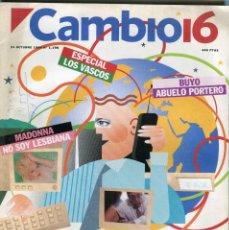 Collectionnisme de Magazine Época: CAMBIO 16 Nº 1196 -MADONNA (3 PAG. 5 FOTOS) - ENTREVISTAS TOM HANKS/NAOMI CAMPELL- BUYO -OCT. 1994. Lote 172477517
