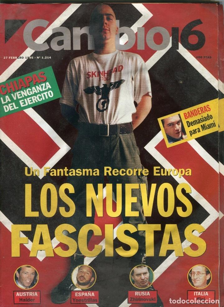 CAMBIO 16 Nº 1214 - ANTONIO BANDERAS - LOS NUEVOS FASCISTAS INESTRILLAS/HAIDER/FINI..- FEBRERO1995 (Coleccionismo - Revistas y Periódicos Modernos (a partir de 1.940) - Revista Época)