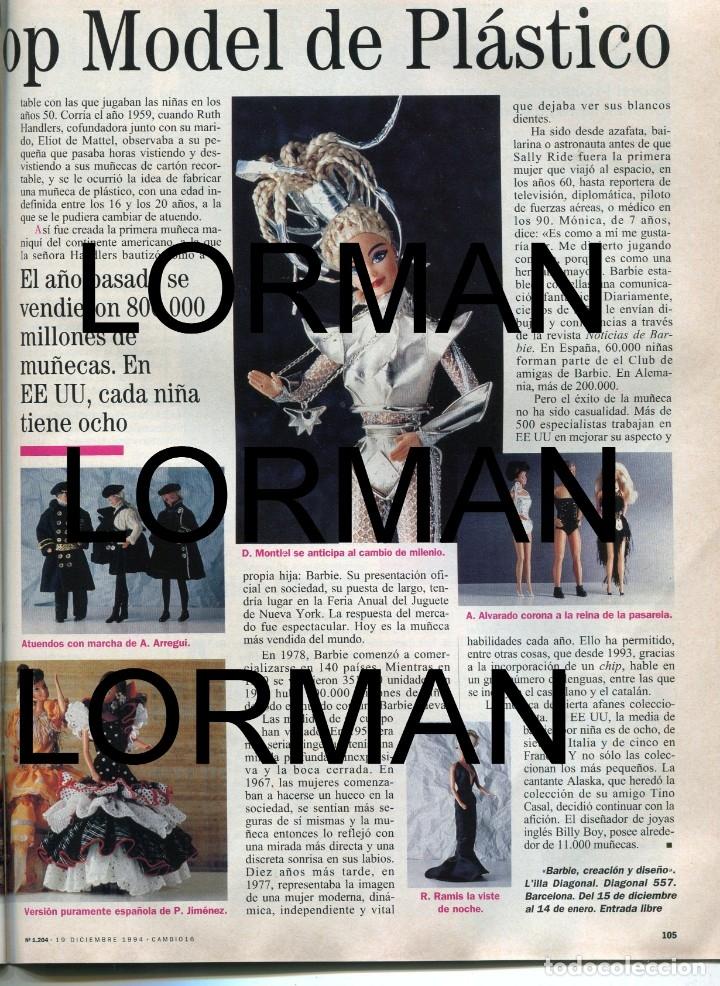 Coleccionismo de Revista Época: CAMBIO 16 Nº 1204 -MUÑECA BARBIE TOP MODEL (2 PAG 9 FOTOS)(VER) - A. BOTELLA/PILAR RAHOLA.-.DIC 1994 - Foto 3 - 172477269