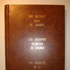 Collectionnisme de Magazine Época: TOMO LOS ÚLTIMOS DÍAS DE FRANCO / LOS ARCHIVOS SECRETOS DE FRANCOS / LOS SECRETOS DE LA RESTAURACIÓN. Lote 176384889