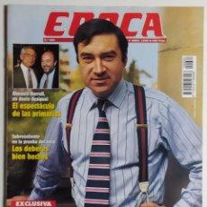 Coleccionismo de Revista Época: REVISTA ÉPOCA - NÚMERO 684 - 6 ABRIL 1998 - ASÍ SE HIZO EL VÍDEO CONTRA PEDRO J. RAMÍREZ, ALMUNIA. Lote 186290700