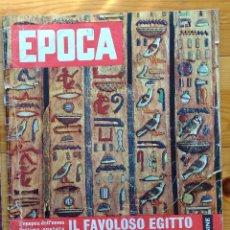 Coleccionismo de Revista Época: REVISTA EPOCA Nº 445 - 12 ABRIL 1959 - IL FAVOLOSO EGIPTTO - MARLON BRANDO. Lote 193266467