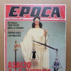 Coleccionismo de Revista Época: EPOCA Nº 1 COMISION FLICK LA IGLESIA VASCA Y EL SEPARATISMO MANUEL FRAGA CASO URQUIJO RENAULT 5. Lote 198887481