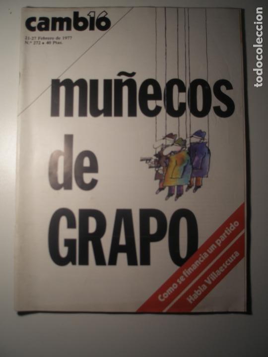 CAMBIO 16 Nº 272 21/02/77 (Coleccionismo - Revistas y Periódicos Modernos (a partir de 1.940) - Revista Época)