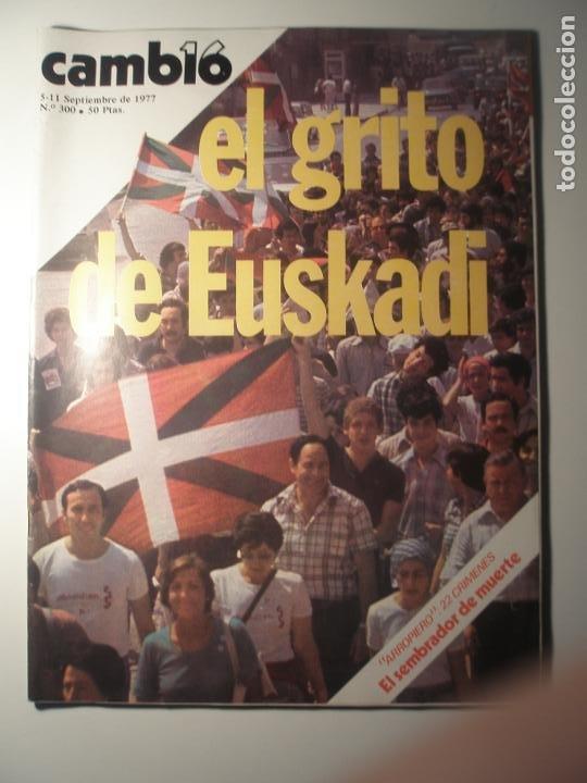 CAMBIO 16 Nº 300 05/09/77 (Coleccionismo - Revistas y Periódicos Modernos (a partir de 1.940) - Revista Época)