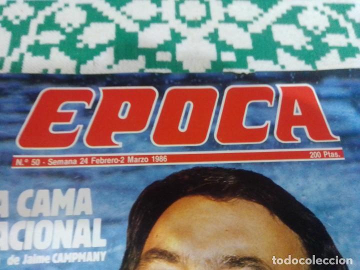 Coleccionismo de Revista Época: Revista Época núm. 50. Año 1986. Felipe González - Guerra Civil - Pasqual Maragall - Fernando Arraba - Foto 2 - 201725045
