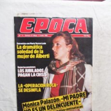 Colecionismo da Revista Época: REVISTA EPOCA Nº 11 MAYO - JUNIO DE 1985. Lote 208878166