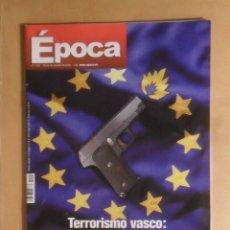 Coleccionismo de Revista Época: Nº 1120 EPOCA - TERRORISMO VASCO: UN MODELO DE ODIO PARA EUROPA - 20-26 OCTUBRE 2006. Lote 214257983