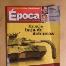 Coleccionismo de Revista Época: Nº 1119 EPOCA - ESPAÑA, BAJA DE DEFENSAS - 13-19 OCTUBRE 2006. Lote 214258125