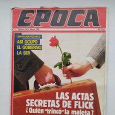 Coleccionismo de Revista Época: REVISTA EPOCA Nº 1. 18 AL 24 DE MARZO DE 1985. OPERACION POLANCO. TDKC100. Lote 230293400