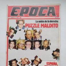 Coleccionismo de Revista Época: REVISTA EPOCA Nº 3. 1 AL 7 DE ABRIL DE 1985. LA UNION DE LA DERECHA. TDKC100. Lote 230293545