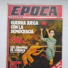 Coleccionismo de Revista Época: REVISTA EPOCA Nº 4. 8 AL 14 DE ABRIL DE 1985. GUERRA JUEGA CON LA DEMOCRACIA. TDKC100. Lote 230293615