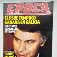 Coleccionismo de Revista Época: REVISTA EPOCA Nº 5. 29 DE ABRIL AL 5 DE MAYO 1985. ELECCIONES GENERALES. TDKC100. Lote 230293925