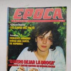 Coleccionismo de Revista Época: REVISTA EPOCA Nº 20. DEL 29 DE JULIO AL 4 DE AGOSTO 1985. DEJAR LA DROGA. TDKC100. Lote 230294895