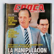 Coleccionismo de Revista Época: REVISTA ÉPOCA 307 ENERO 1991 LA MANIPULACIÓN DE LA CORONA. Lote 232852220