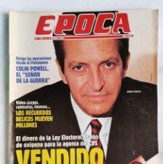 Coleccionismo de Revista Época: REVISTA ÉPOCA 313 MARZO 1991 AGONÍA CDS ISABEL PREYSLER. Lote 232852991