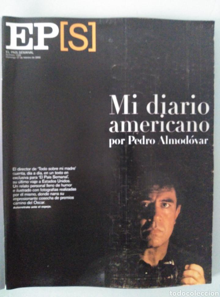 EL PAÍS SEMANAL. NÚM. 1222. ALMODOVAR (Coleccionismo - Revistas y Periódicos Modernos (a partir de 1.940) - Revista Época)