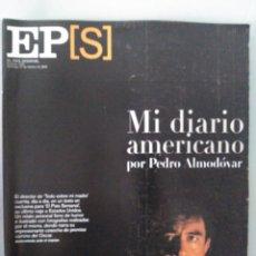 Coleccionismo de Revista Época: EL PAÍS SEMANAL. NÚM. 1222. ALMODOVAR. Lote 236184415