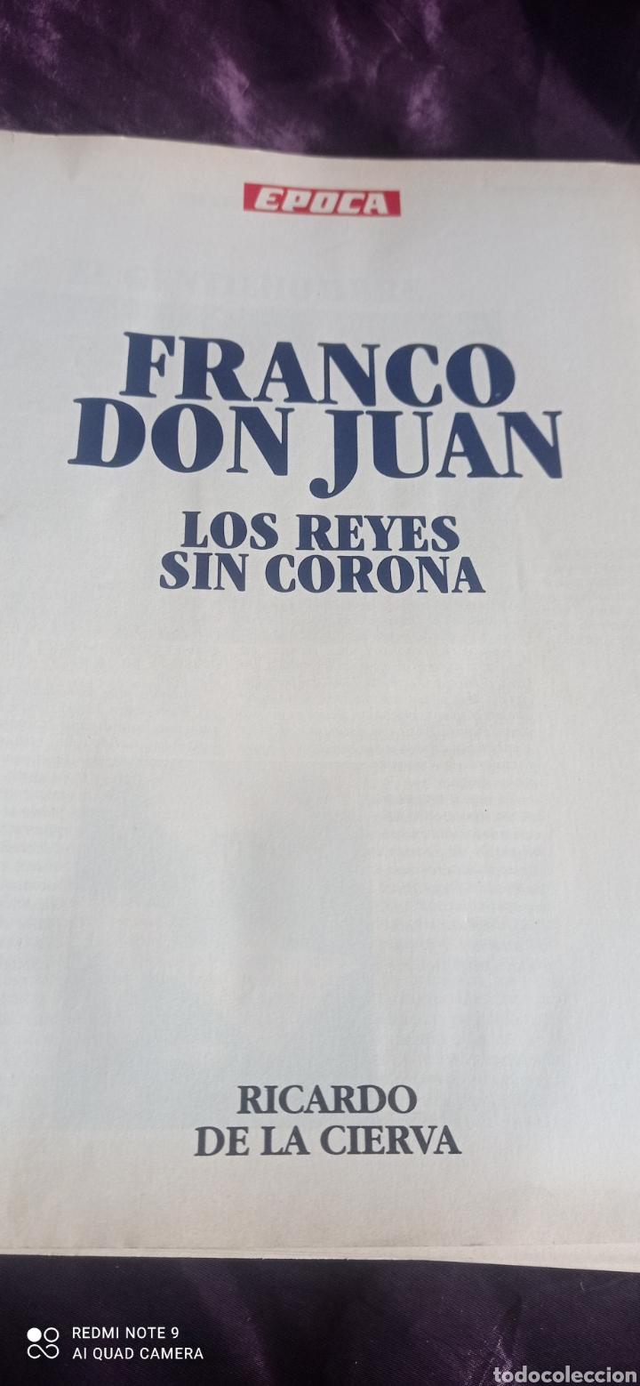 Coleccionismo de Revista Época: Fascículos Franco Don Juan los Reyes sin corona. Ricardo de la Cierva . Epoca - Foto 3 - 237278720