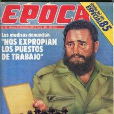 Coleccionismo de Revista Época: EPOCA NUMERO 42 30 DE DICIEMBRE DE 1985 - HABANA CONNECTION ESPAÑA NIDO ESPIAS DE FIDEL VER SUMRIO. Lote 251032190