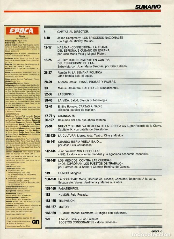 Coleccionismo de Revista Época: EPOCA NUMERO 42 30 DE DICIEMBRE DE 1985 - HABANA CONNECTION ESPAÑA NIDO ESPIAS DE FIDEL VER SUMRIO - Foto 3 - 251032190