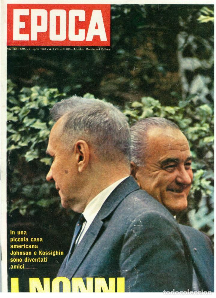 EPOCA RIVISTA VINTAGE 1967 ANNO XVIII N.875 - MONDADORI ED - MONDADORI ED. (Coleccionismo - Revistas y Periódicos Modernos (a partir de 1.940) - Revista Época)