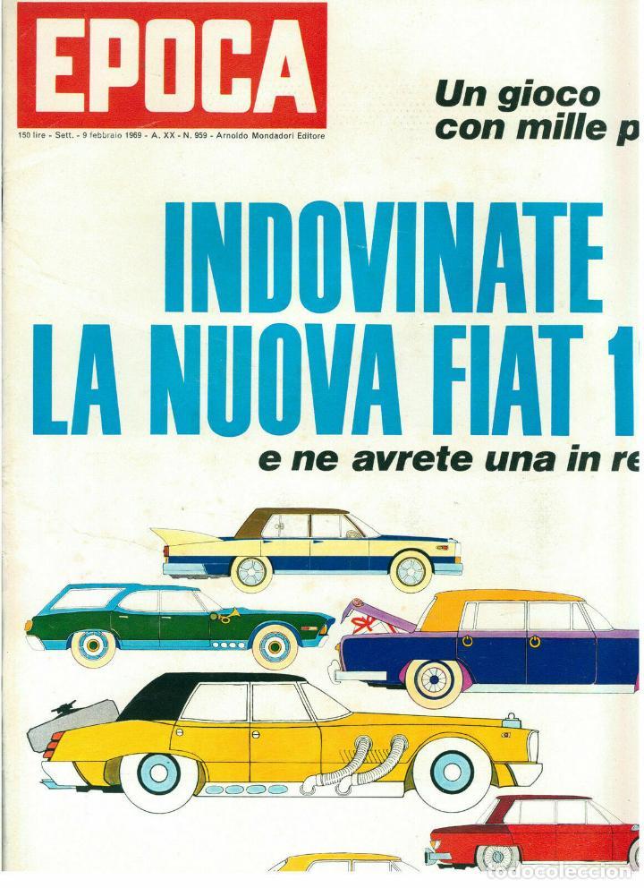 EPOCA RIVISTA VINTAGE 1969 ANNO XX N.959 - MONDADORI ED - MONDADORI ED. (Coleccionismo - Revistas y Periódicos Modernos (a partir de 1.940) - Revista Época)