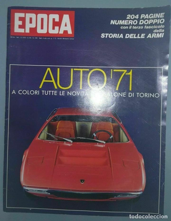 EPOCA RIVISTA VINTAGE 1970 ANNO XXI N.1049 - MONDADORI ED - MONDADORI ED. (Coleccionismo - Revistas y Periódicos Modernos (a partir de 1.940) - Revista Época)