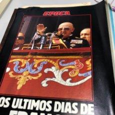 Coleccionismo de Revista Época: LOS ÚLTIMOS DÍAS DE FRANCO SUPLEMENTO ÉPOCA. Lote 277155393