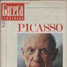 Coleccionismo de Revista Gaceta Ilustrada: REF 10390 GACETA ILUSTRADA ESPECIAL PICASSO 22 ABRIL 1973. Lote 26950861